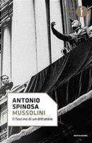 Mussolini by Antonio Spinosa