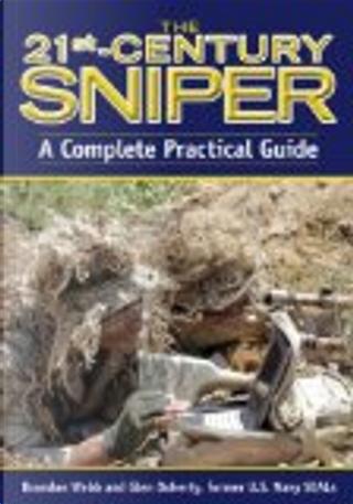 The 21st-Century Sniper by Brandon Webb