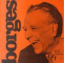 Borges by Carlos Peralta, Jorge B. Rivera, Jorge Lafforgue, María Esther Gilio