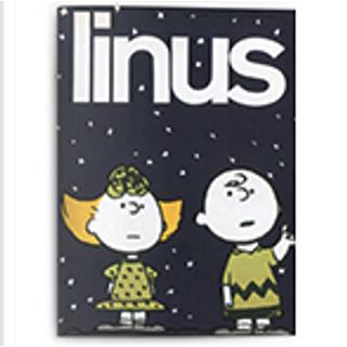 Linus: anno 2, n. 8, agosto 1966 by Al Capp, Brant Parker, Charles M. Schulz, Chester Gould, Frank Dickens, George Herriman, Johnny Hart, Walt Kelly