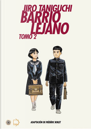 Barrio Lejano by Jiro Taniguchi