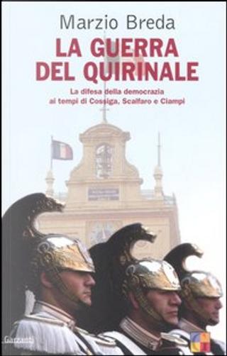 La guerra del Quirinale by Marzio Breda
