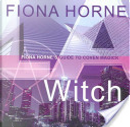 L. A. Witch by Fiona Horne