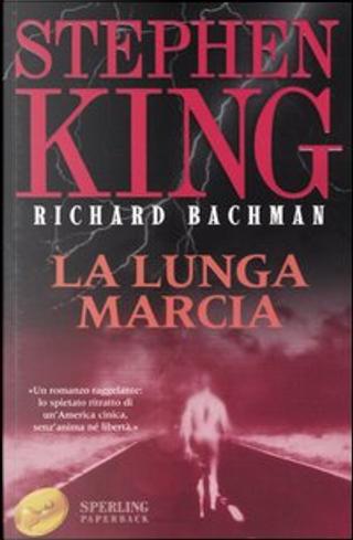 La lunga marcia by Stephen King