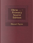 Obras ... - Primary Source Edition by Manuel Payno