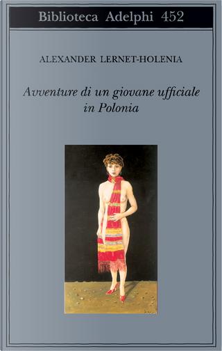 Avventure di un giovane ufficiale in Polonia by Lernet Holenia Alexander