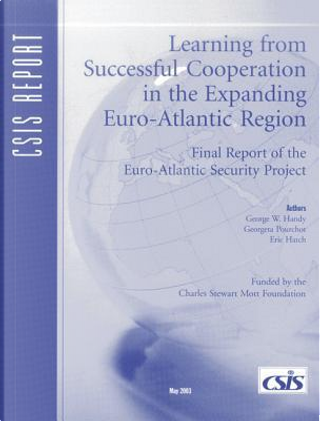 Learning from Successful Cooperation in the Expanding European Space by George Handy