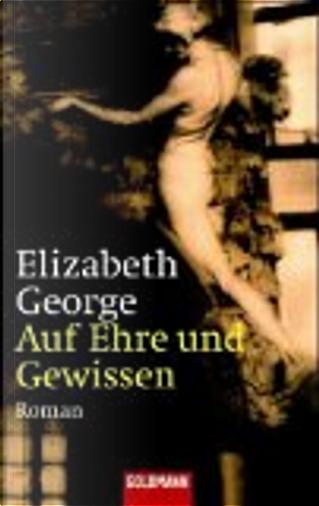 Auf Ehre und Gewissen by Elizabeth George