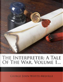 The Interpreter by G J Whyte-Melville