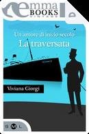 Un amore di inizio secolo by Viviana Giorgi