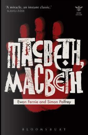 Macbeth, Macbeth by Ewan Fernie
