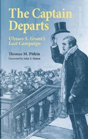 The Captain Departs by Thomas M. Pitkin