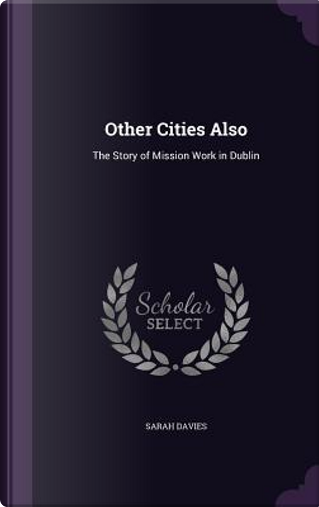 Other Cities Also by Sarah Davies