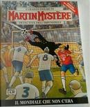Martin Mystère n. 363 by Andrea Artusi, Ivo Lombardo, Mirco Zilio