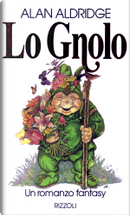 Lo gnolo by Alan Aldridge