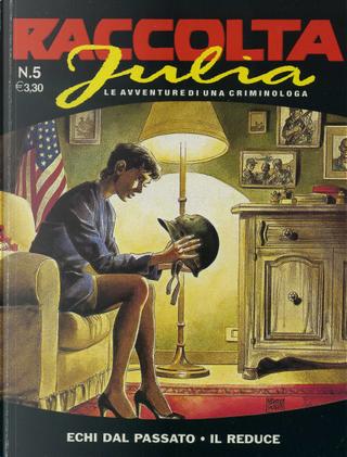 Raccolta Julia n. 5 by Giancarlo Berardi, Giancarlo Caracuzzo, Maurizio Mantero