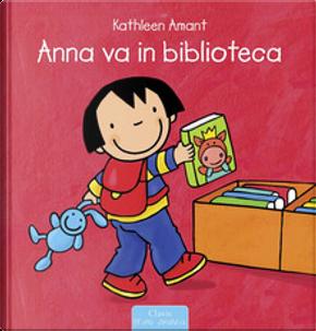 Anna va in biblioteca by Kathleen Amant
