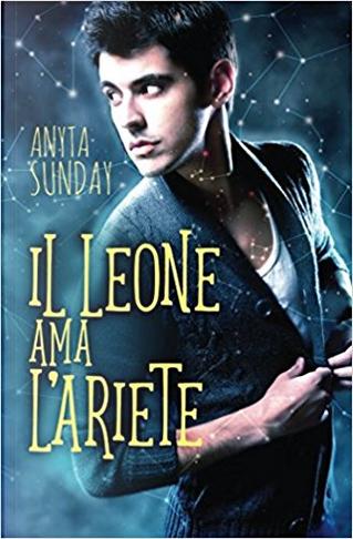 Il Leone ama l'Ariete by Anyta Sunday