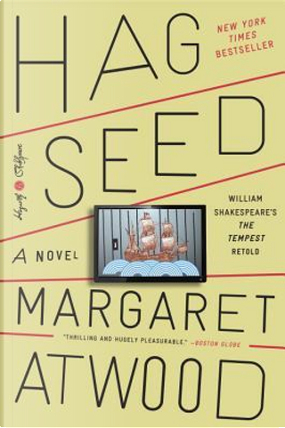 Hag-Seed by Margaret Eleanor Atwood