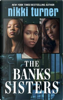 The Banks Sisters by Nikki Turner
