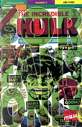 For Fans Only n. 3 by Gary Friedrich, Mary Jo Duffy, Chris Claremont, Len Wein
