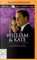 William & Kate by Robert Jobson