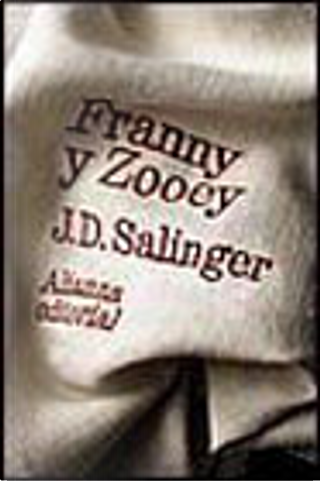 Franny y Zooey by J.D. Salinger