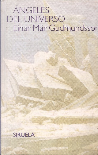 Ángeles del universo by Einar Már Guðmundsson