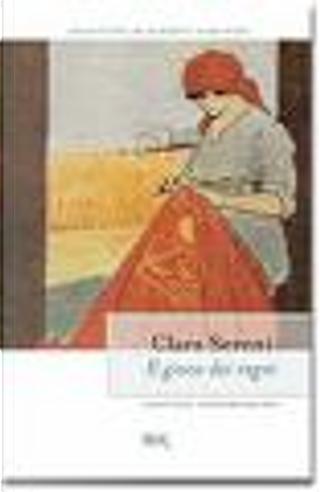 Il gioco dei regni by Clara Sereni