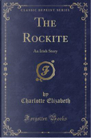The Rockite by Charlotte Elizabeth