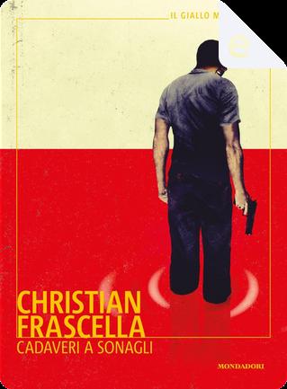Cadaveri a sonagli by Christian Frascella