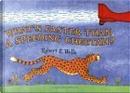 What's Faster Than a Speeding Cheetah? by Robert E. Wells