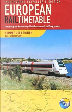 European Rail Timetable Summer 2008 by Thomas Cook Publishing