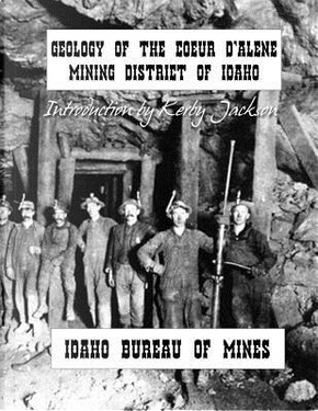 Geology of the Couer D'alene Mining District of Idaho by Idaho Bureau of Mines