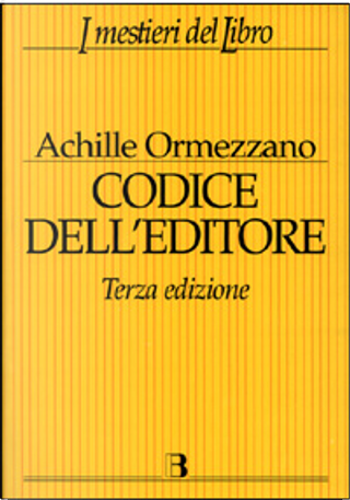 Codice dell'editore by Ormezzano Achille