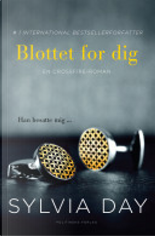 Blottet for dig by Sylvia Day