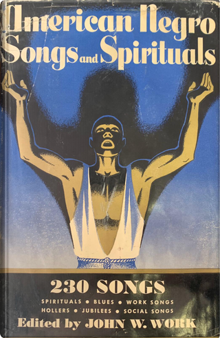 American Negro Songs and Spirituals by