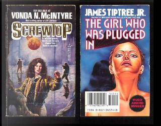 Screwtop/the Girl Who Was Plugged in by James Tiptree Jr., Vonda N. McIntyre