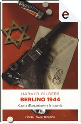 Berlino 1944 by Harald Gilbers
