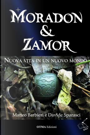 Moradon & Zamor by Davide Sparasci, Matteo Barbieri