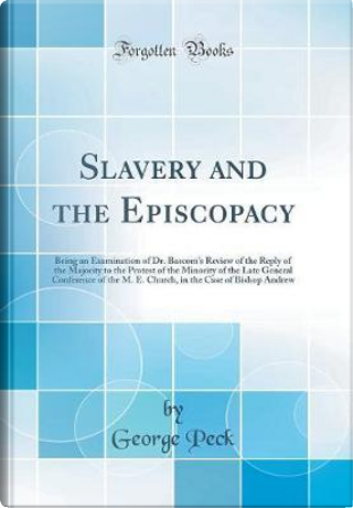 Slavery and the Episcopacy by George Peck