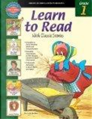 Learn to Read With Classic Stories, Grade 1 by School Specialty Publishing, Vincent Douglas
