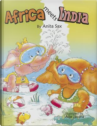 Africa Meets India by Anita Sax
