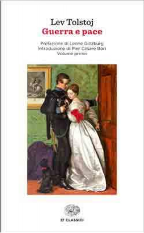 Guerra e pace by Lev Nikolaevič Tolstoj