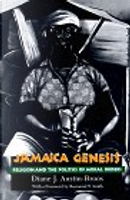 Jamaica Genesis by Diane J.Austin- Broos, Raymond T. Smith