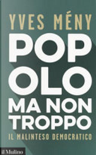 Popolo ma non troppo by Yves Mény
