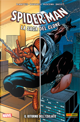 Spider-Man: La saga del clone vol. 1 by Howard Mackie, J. M. DeMatteis, Terry Kavanagh, Tom DeFalco