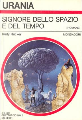 Signore dello spazio e del tempo by Rudy Rucker