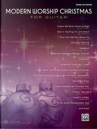 Modern Worship Christmas for Guitar by Alfred Publishing