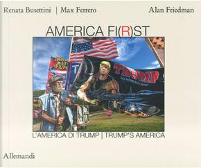 America fi(r)st by Alan Friedman